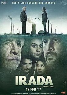 Irada (2017 film), Naseeruddin Shah, Arshad Warsi, Divya Dutta, Sharad Kelkar, Sagarika Ghatge, Rajesh Sharma, 2017