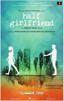 Half Girlfriend, Arjun Kapoor, Shraddha Kapoor, 2017