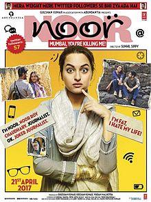 Noor (film), Sonakshi Sinha, Kanan Gill, Shibani Dandekar, Purab Kohli, 2017