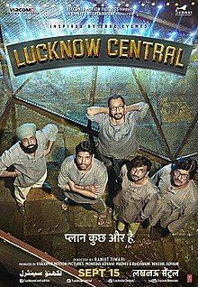 Lucknow Central, Farhan Akhtar, Diana Penty, Deepak Dobriyal, Gippy Grewal, Ronit Roy, Inaamulhaq, Rajesh Sharma, 2017